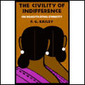 Civility of Indifference On Domesticating Ethnicity