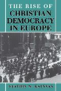 Rise of Christian Democracy in Europe (96 Edition)