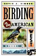 Birding in the American West: A New Approach to Dealing with Hostile, Threatening, and Uncivil Behavior