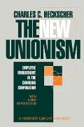 The New Unionism: Employee Involvement in the Changing Corporation