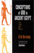 Conceptions of God in Ancient Egypt : the One and the Many (83 Edition)