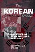 The Korean American Dream