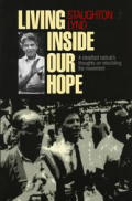 Living Inside Our Hope: A Steadfast Radical's Thoughts on Rebuilding the Movement Cover