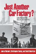 Just Another Car Factory?: Lean Production and Its Discontents