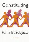 Constituting Feminist Subjects