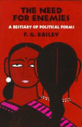 Need for Enemies A Bestiary of Political Forms