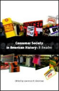 Consumer Society in American History : a Reader (99 Edition)