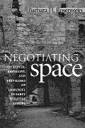 Negotiating Space: Power, Restraint and Privileges of Immunity in Early Medieval Europe