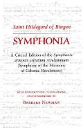 Symphonia A Critical Edition of the Symphonia Armonie Celestium Revelationum Symphony of the Harmony of Celestial Revelations