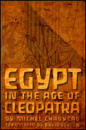 Egypt in the Age of Cleopatra History & Society Under the Ptolemies