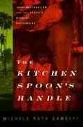 The Kitchen Spoon's Handle