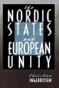 The Nordic States and European Unity (Cornell Studies in Political Economy)