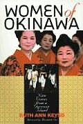 Women of Okinawa : Nine Voices From a Garrison Island (00 Edition)