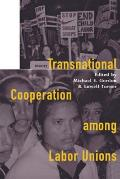 Transnational Cooperation Among Labor Unions: Nine Voices from a Garrison Island