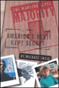 Working Class Majority Americas Best Kept Secret