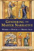 Gendering the Master Narrative