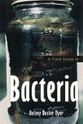 Field Guide To Bacteria