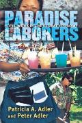 Paradise Laborers : Hotel Work in the Global Economy (04 Edition)