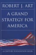 Grand Strategy for America (03 Edition)