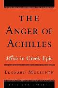 The Anger of Achilles: Mjnis'' in Greek Epic