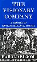 Visionary Company: A Reading of English Romantic Poetry