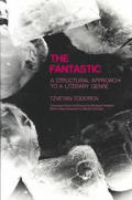 The Fantastic: A Structural Approach to a Literary Genre (Cornell Paperbacks)