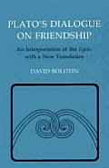 Plato's Dialogue on Friendship (89 Edition)
