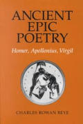 Ancient Epic Poetry Homer Apollonius Virgil
