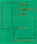 Acute Coronary Care in the Thrombolytic Era