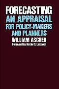 Forecasting: An Appraisal for Policy-Makers and Planners