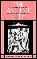 Ancient City A Study on the Religion Laws & Institutions of Greece & Rome