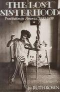 Lost Sisterhood Prostitution in America 1900 1918