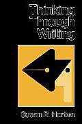 Thinking Through Writing