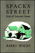 Spacks Street New & Selected Poems
