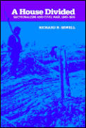 A House Divided: Sectionalism and Civil War, 1848-1865