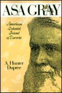 ASA Gray: American Botanist, Friend of Darwin