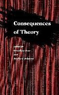 Selected Papers from the English Institute #14: Consequences of Theory