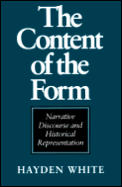 The Content of the Form: Narrative Discourse and Historical Representation Cover