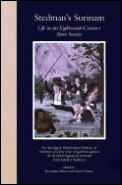 Stedmans Surinam Life in an Eighteenth Century Slave Society