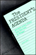 Presidents Agenda Domestic Policy Choice