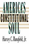 America's Constitutional Soul