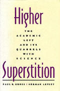 Higher Superstition The Academic Left &