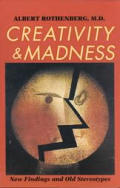 Creativity & Madness New Findings & Old Stereotypes