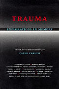 Trauma Explorations in Memory