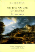 On the Nature of Things: de Rerum Natura