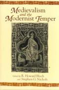 Medievalism & the Modernist Temper