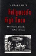 Hollywoods High Noon