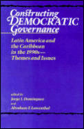 Constructing Democratic Governance Latin America & the Caribbean in the 1990s Themes & Issues