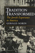 Tradition Transformed The Jewish Experience in America