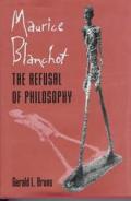 Maurice Blanchot The Refusal Of Philosop